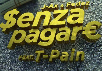 J-AX & Fedez – Senza Pagare VS T-Pain